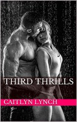 Third Thrills - Caitlyn Lynch