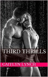 Third Thrills - Caitlyn Lynch