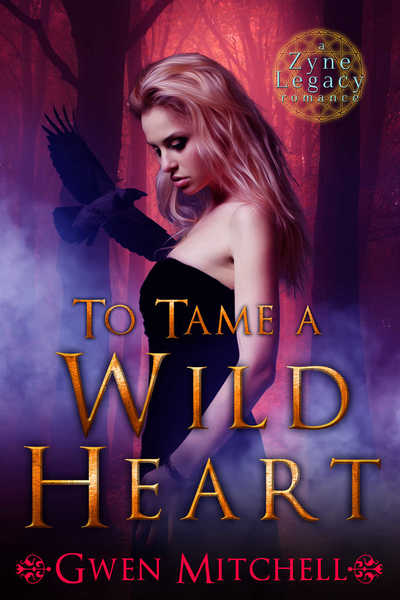 To Tame A Wild Heart - Gwen Mitchell