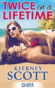Twice in a Lifetime - kierney Scott
