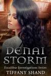 Denai Storm - Tiffany Shand