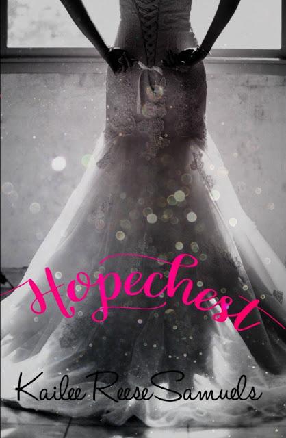 Hopechest - Kailee Reese Samuels