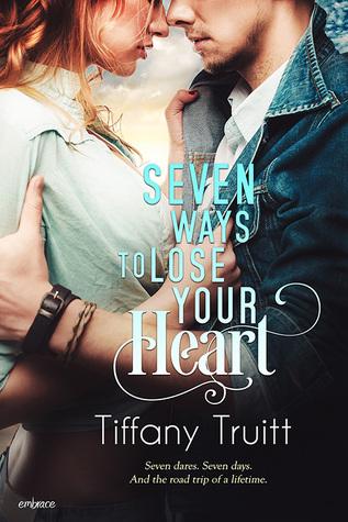 Seven Ways To Lose Your Heart - Tiffany Truitt