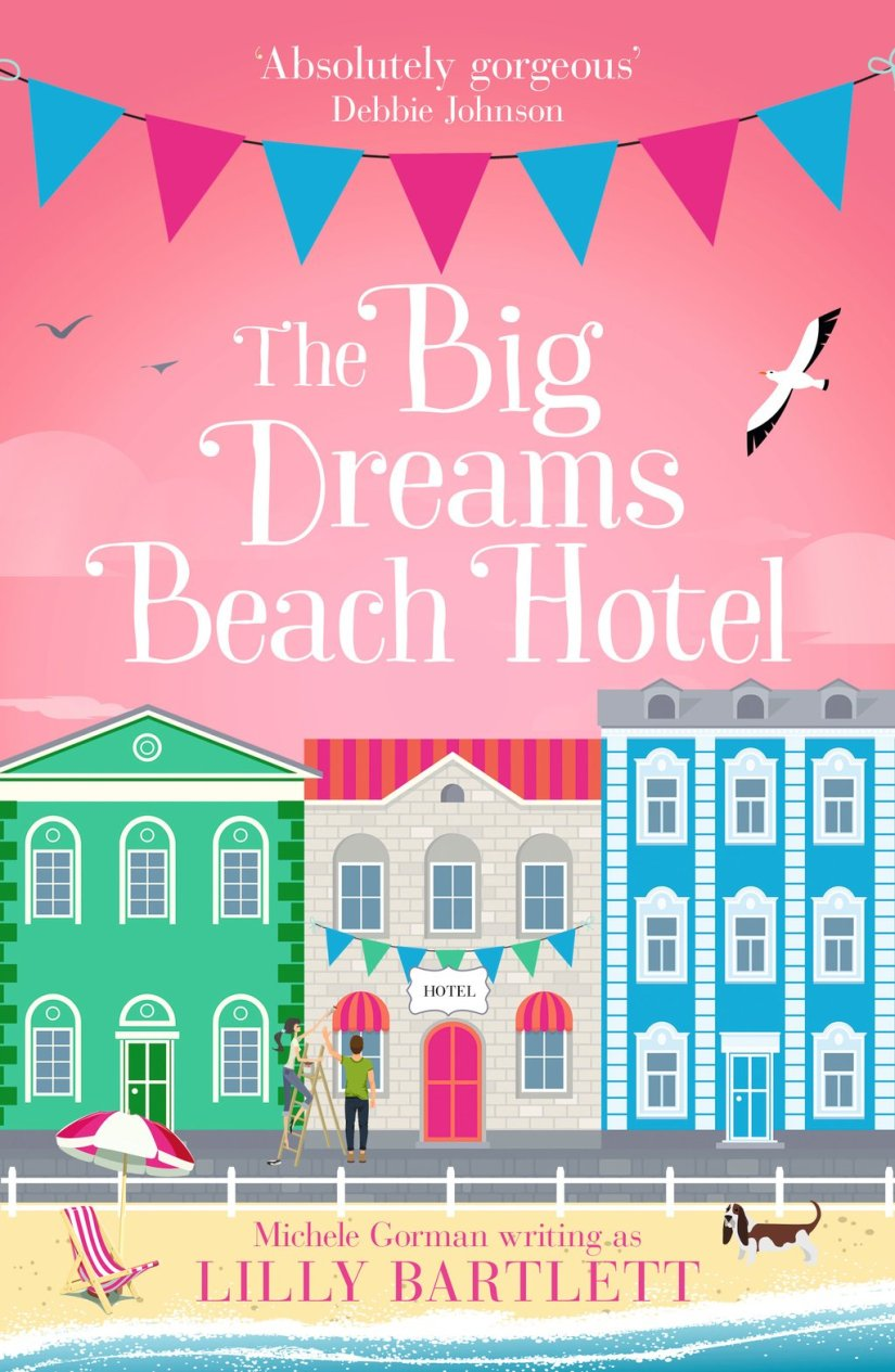 #Review The Big Dreams Beach Hotel by Lilly Bartlett @MicheleGormanUK @HarperImpulse