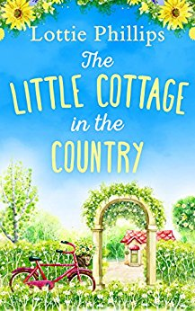 #BlogTour: Little Cottage in the Country by Lottie Phillips @writercharlie @HQDigitalUK @sparklyword#Excerpt