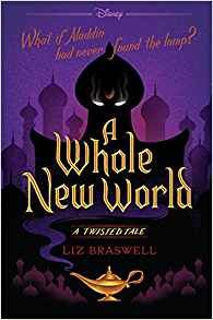 A Whole New World - Liz Braswell