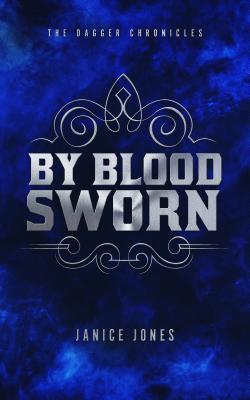 By Blood Sworn - Janice Jones