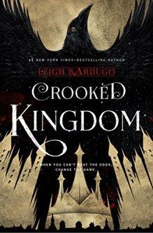 Crooked Kingdom - Leigh Bardugo