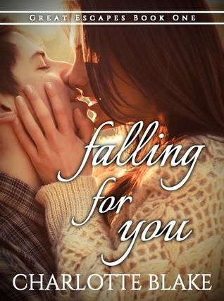 #BookBlitz: Falling For You by Charlotte Blake @AuthorCBlake @XpressoTours #Excerpt #Giveaway