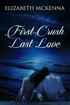 First Crush Last Love - Elizabeth McKenna