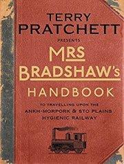 Mrs Bradshaw's Handbook - Terry Prachett