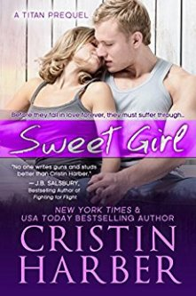 Sweet Girl - Cristin Harber