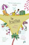 The Brazilian - Rosie Millard