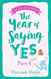 The Year of Saying Yes Pt 4 - Hannah Doyle
