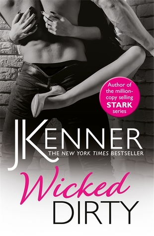#Review: Wicked Dirty by J. Kenner @juliekenner @eternal_books