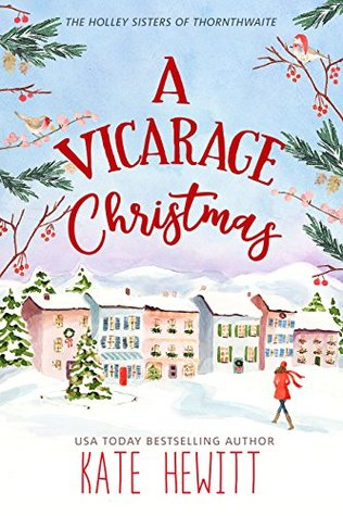 A Vicarage Christmas - Kate Hewitt