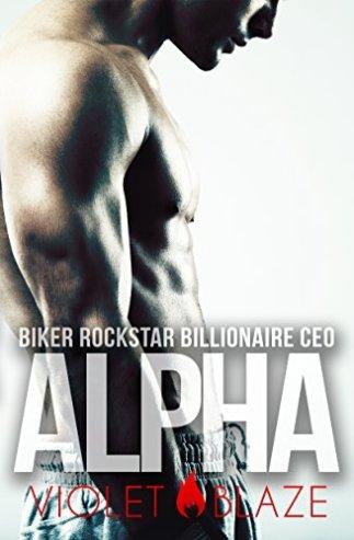Biker Rockstar BIllionarie CEO Alpha - Violet Blaze