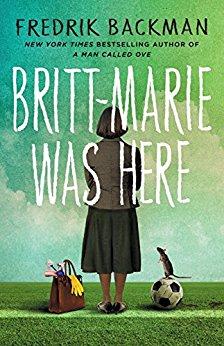 Britt-Marie Was Here - Fredrik Backman