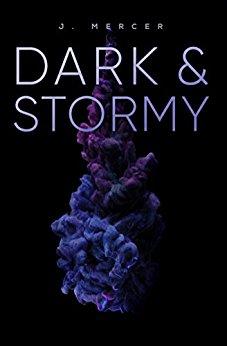 Dark & Stormy - J Mercer