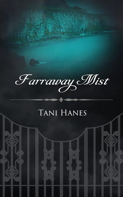 #Review: Farraway Mist by Tani Hanes @TaniHanes