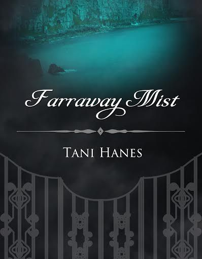 #Review: Farraway Mist by Tani Hanes@TaniHanes