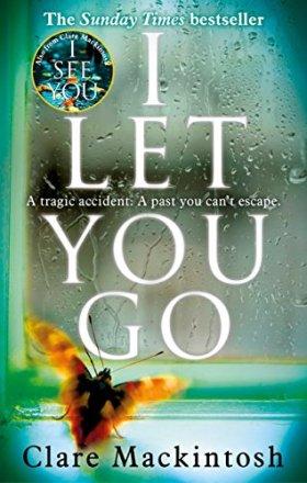 I Let You Go - Clare Mackintosh