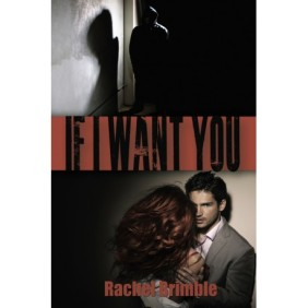If I Want You - Rachel Brimble