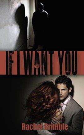 If I Want You - Rachel Brimble