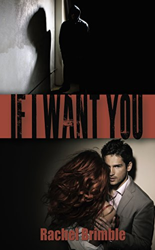 #Review: If I Want You by Rachel Brimble @RachelBrimble @WildRosePress