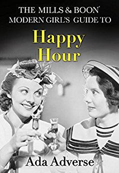 #Review: Personalised Modern Girl's Guide to Happy Hour by Ada Adverse @AdaAdverse @MillsandBoon