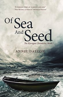 Of Sea and Seed - Annie Daylon