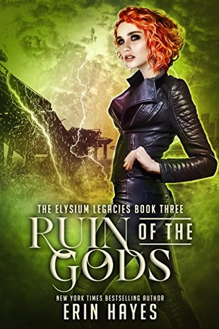 #BookBlitz: Ruin of the Gods by Erin Hayes @erinhayes5399 @XpressoTours #Excerpt
