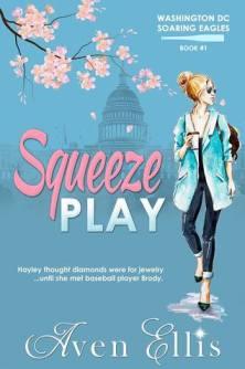 Squeeze Play - Aven Ellis