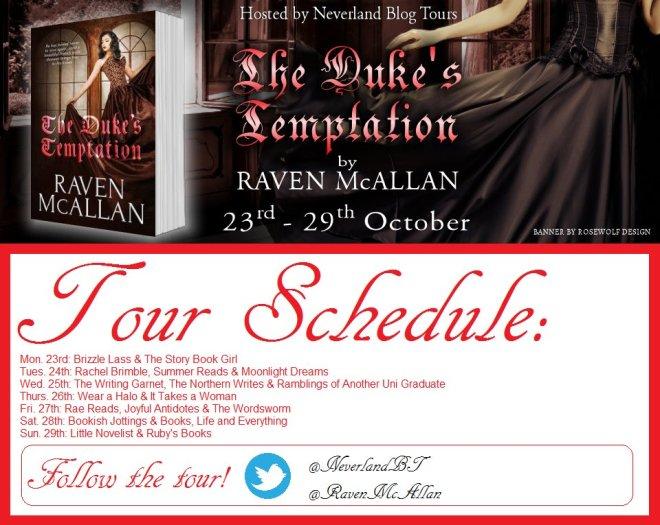 The Duke's Temptation - Tour Schedule