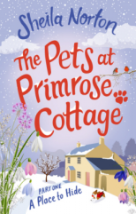 The Pets at Primrose Cottage A Place To HIde - Sheila Norton