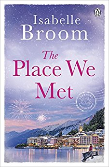 The Place We Met - Isabelle Broom