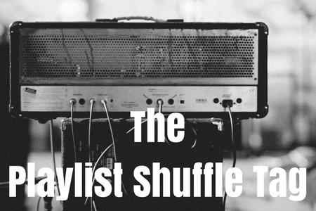 TAG: The Playlist ShuffleTag