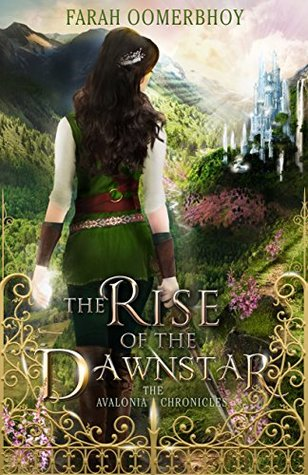 #BlogTour: The Rise of the Dawnstar by Farah Oomerbhoy @FarahOomerbhoy @XpressoTours #Excerpt