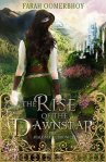 The Rise of the Dawnstar - Farah Oomerbhoy