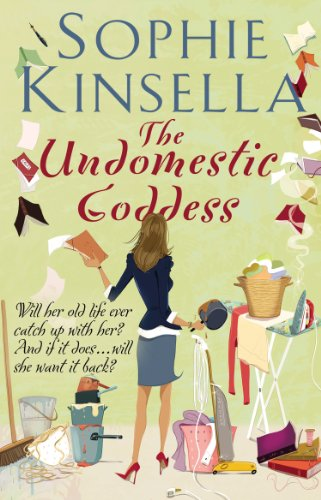 #Review: The Undomestic Goddess by Sophie Kinsella @KinsellaSophie