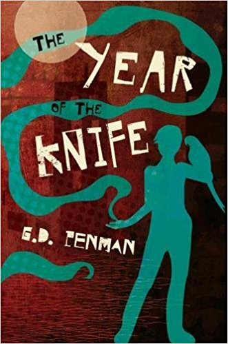 #BlogTour: The Year of the Knife by G.D. Penman @GDPenman @MeerkatPress @XpressoTours #Review #Giveaway