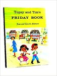 Topsy & Tim_s Friday Book - Jean and Gareth Adamson