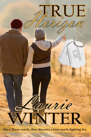 #BlogTour: True Horizon by Laurie Winter @lauriew_author @WildRosePress @lolasblogtours#Review