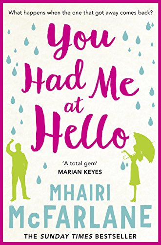 #Review: You Had Me At Hello by Mhairi McFarlane