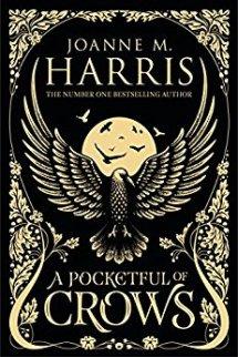 A Pocketful of Crows - Joanne M. Harris