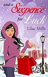 and a Sixpence for Luck - Lilac Mills