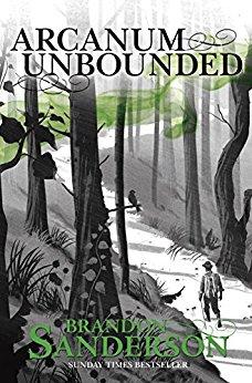 #Review Arcanum Unbounded by Brandon Sanderson @BrandSanderson@Gollancz