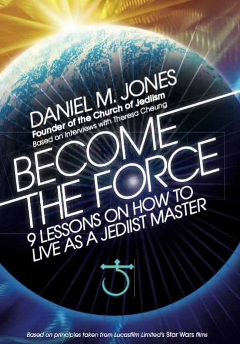 Become the Force - Daniel M. Jones