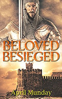 Beloved Besieged - April Munday