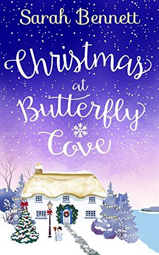 Christmas at Butterfly Cove - Sarah Bennett